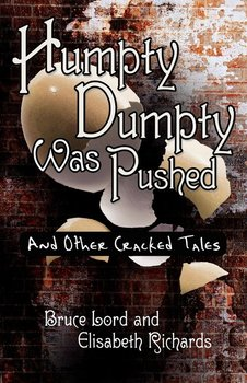 Humpty Dumpty Was Pushed - Lord Bruce