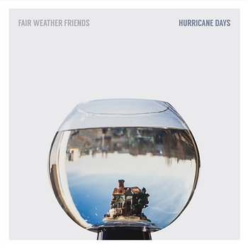 Hurricane Days - Fair Weather Friends