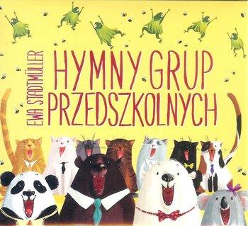 Hymny grup przedszkolnych + CD-Stadtmuller Ewa