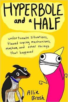 Hyperbole and a Half-Brosh Allie