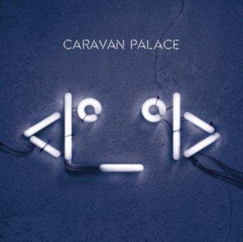 <Iø_øI>-Caravan Palace