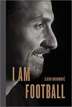 I Am Football-Ibrahimovic Zlatan