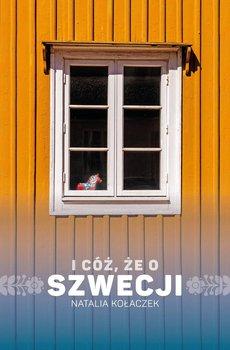 I cóż, że o Szwecji-Kołaczek Natalia