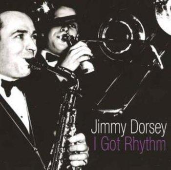 I Got Rhythm-Dorsey Jimmy