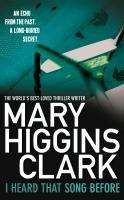 I Heard That Song Before-Clark Mary Higgins