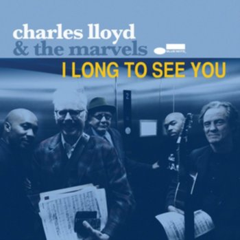 I Long To See You-Charles Lloyd & The Marvels