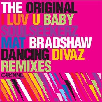 The Original - I Luv U Baby (K-Klass Remixes)
