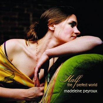 I'm All Right-Madeleine Peyroux