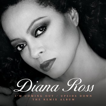 I'm Coming Out / Upside Down-Diana Ross