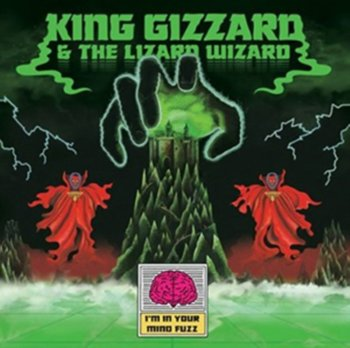 I'm in Your Mind Fuzz-King Gizzard & the Lizard Wizard