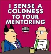 I Sense Coldness in Your Mentoring-Adams Scott