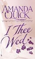 I Thee Wed-Quick Amanda