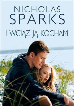 I wciąż ją kocham-Sparks Nicholas