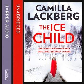 Ice Child (Patrik Hedstrom and Erica Falck, Book 9)-Lackberg Camilla