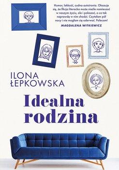 Idealna rodzina-Łepkowska Ilona