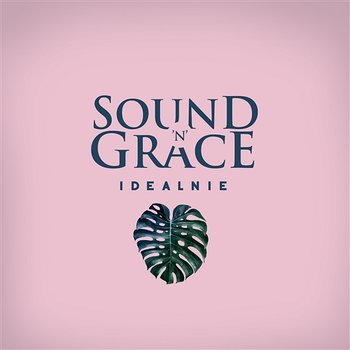 Idealnie-Sound'n'Grace