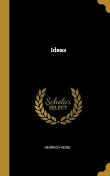 Ideas-Heine Heinrich