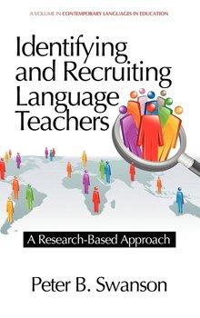 Identifying and Recruiting Language Teachers-Swanson Peter B.