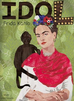 Idol. Frida Kahlo-Opracowanie zbiorowe
