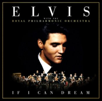 If I Can Dream-Presley Elvis, The Royal Philharmonic Orchestra