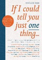 If I Could Tell You Just One Thing...-Reed Richard