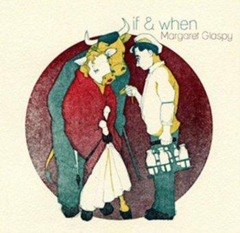 If & When-Glaspy Margaret