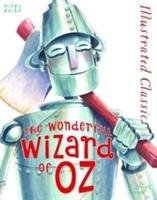 Illustrated Classic: Wonderful Wizard of Oz-Baum Frank L.