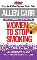 Illustrated Easy Way for Women to Stop Smoking-Carr Allen, Aisbett Bev