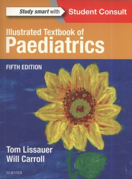 Illustrated Textbook of Paediatrics 5th Edition - Lissauer Tom, Carroll Will
