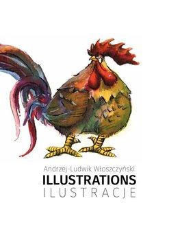Illustrations. Ilustracje-Włoszczyński Andrzej-Ludwik