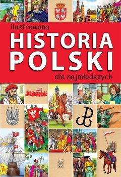 Ilustrowana historia Polski dla najmłodszych                      (ebook)