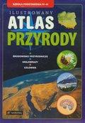 Ilustrowany atlas przyrody 4-6. Szkoła podstawowa-Opracowanie zbiorowe
