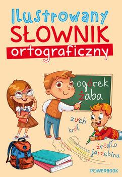 Ilustrowany słownik ortograficzny-Opracowanie zbiorowe
