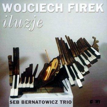 Iluzje-Seb Bernatowicz Trio, Firek Wojciech, Bernatowicz Seb, Żyta Łukasz