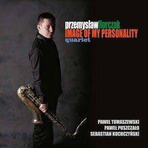 Image Of My Personality-Przemysław Florczak Quartet