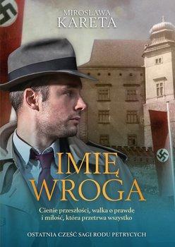 Imię wroga-Kareta Mirosława