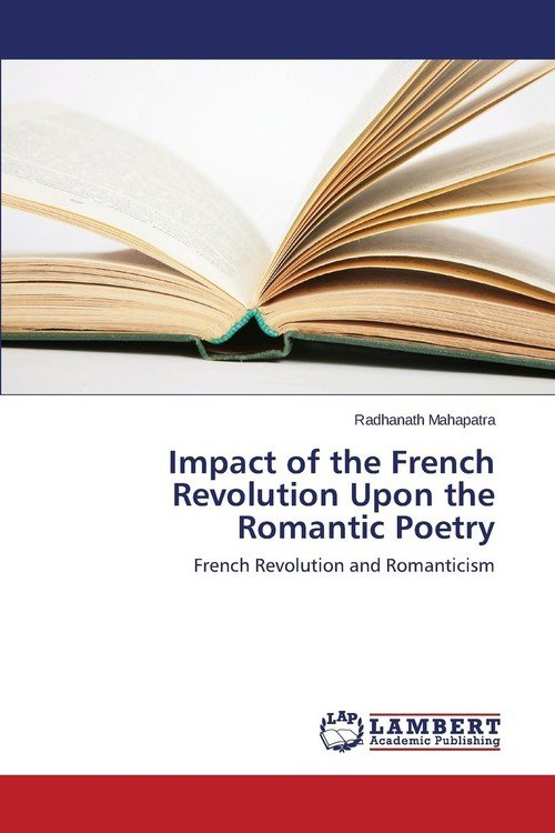how the french revolution impacted western The french revolution of 1789 had a momentous impact on neighboring   countries in western europe compared to eastern europe and even though we.