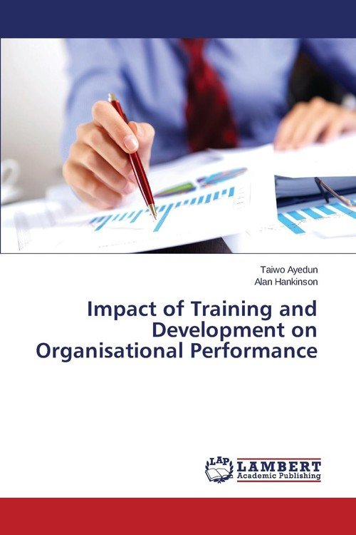 impact of manpower training and development Manpower development objective: can be defined as those results that the training hopes to achieve effective training and development policy and programs implied the achievement of the purpose to which the training policy or programs in this work is effective if it is consonance with the needs of the individual staff and the.