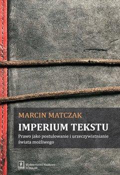 Imperium tekstu-Matczak Marcin