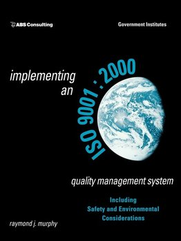 Implementing an ISO 9001-Murphy Raymond J.