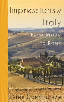 Impressions of Italy-Cunningham Laine
