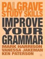 Improve Your Grammar-Harrison Mark, Jakeman Vanessa, Paterson Ken
