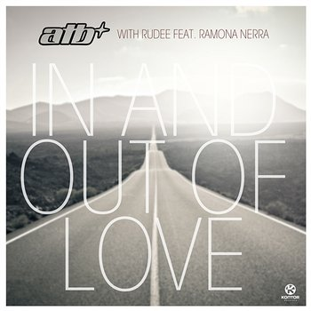 In And Out Of Love-ATB with Rudee feat. Ramona Nerra