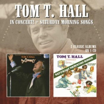 In Concert / Saturday Morning Songs-Tom T Hall