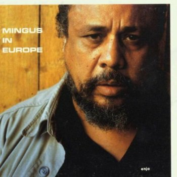 In Europe - Live. Volume 2 - Mingus Charles
