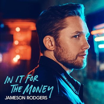 In It for the Money - EP-Jameson Rodgers