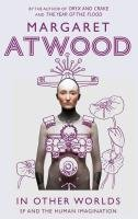 In Other Worlds-Atwood Margaret