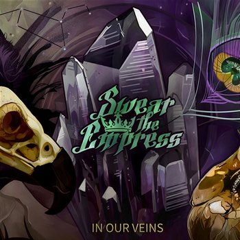 In Our Veins-Swear the Empress