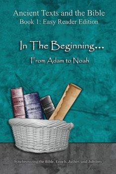 In The Beginning... From Adam to Noah - Easy Reader Edition-Lilburn Ahava