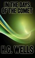 In the Days of the Comet-Wells H. G.